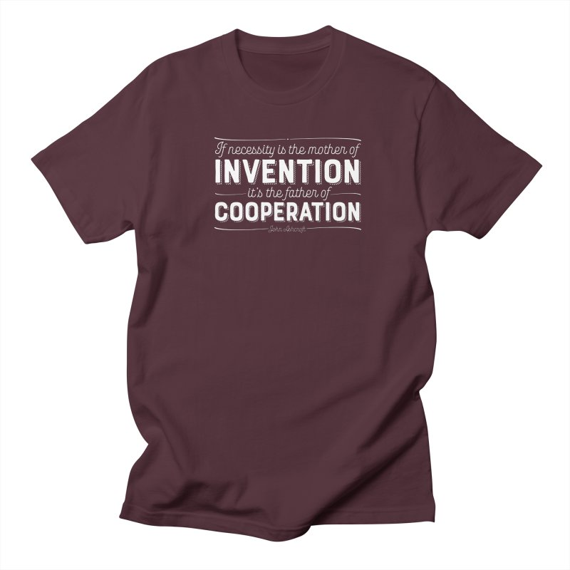 If necessity is the mother of invention... Women's Regular Unisex T-Shirt by Brett Jordan's Artist Shop