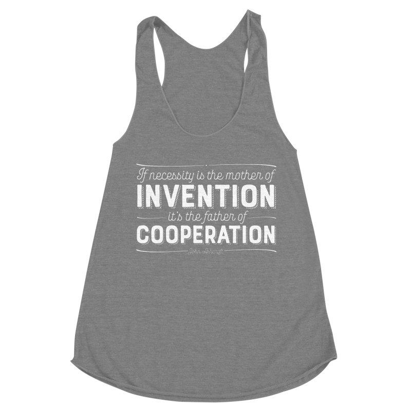If necessity is the mother of invention... Women's Racerback Triblend Tank by Brett Jordan's Artist Shop