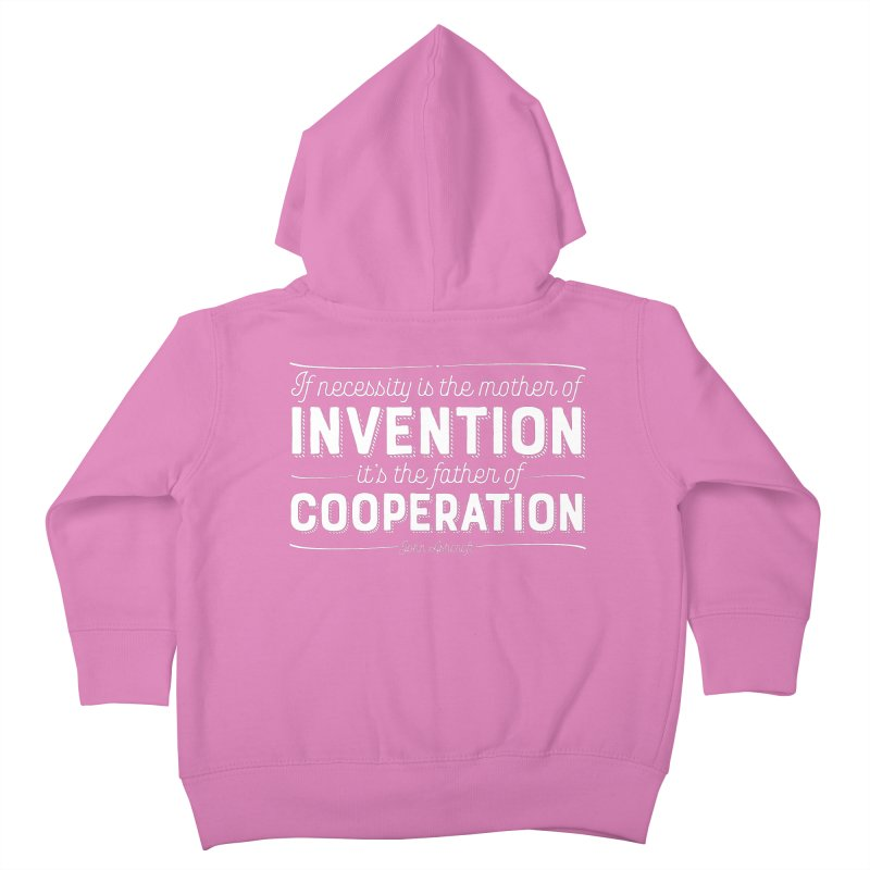 If necessity is the mother of invention... Kids Toddler Zip-Up Hoody by Brett Jordan's Artist Shop
