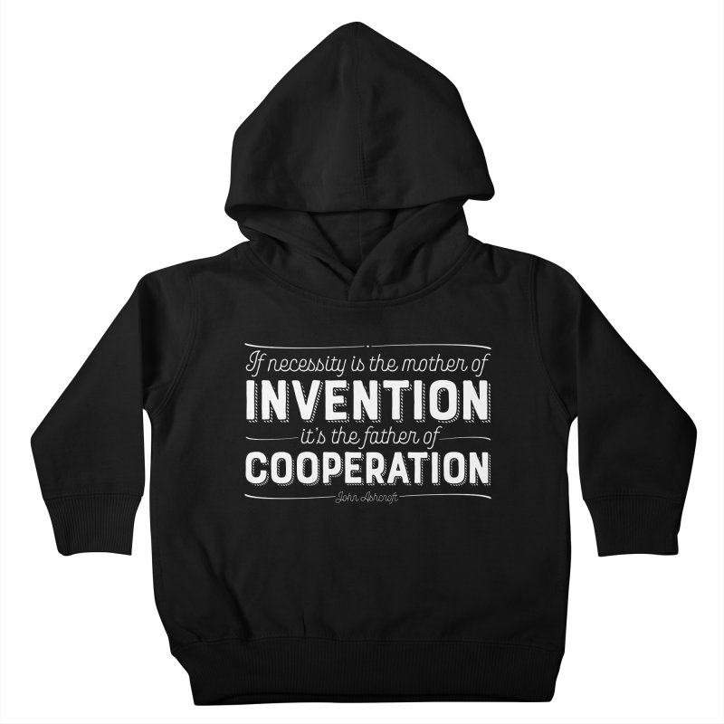 If necessity is the mother of invention... Kids Toddler Pullover Hoody by Brett Jordan's Artist Shop
