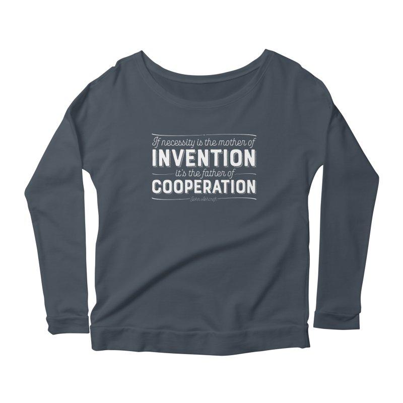 If necessity is the mother of invention... Women's Scoop Neck Longsleeve T-Shirt by Brett Jordan's Artist Shop