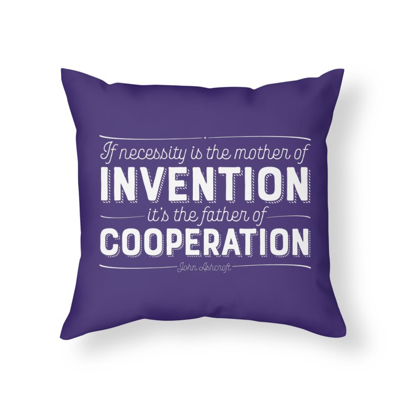If necessity is the mother of invention... Home Throw Pillow by Brett Jordan's Artist Shop