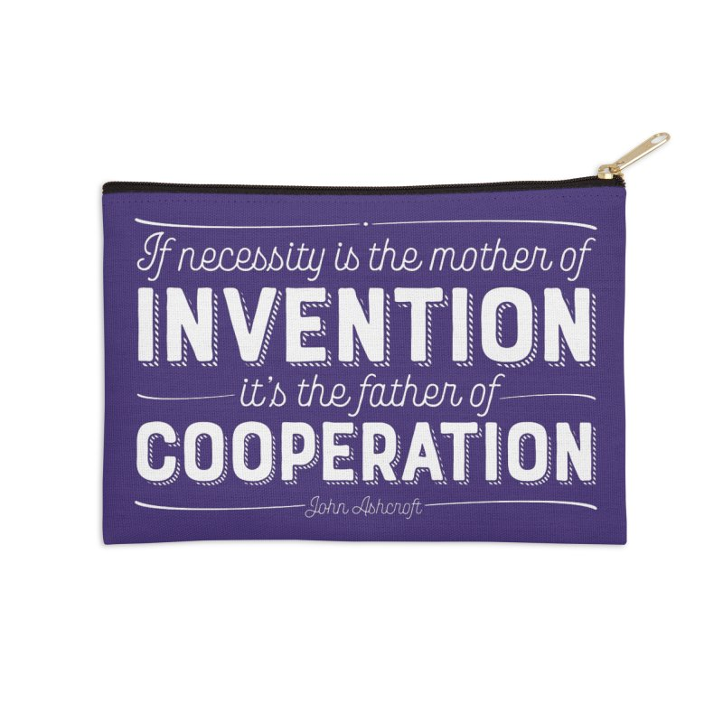 If necessity is the mother of invention... Accessories Zip Pouch by Brett Jordan's Artist Shop