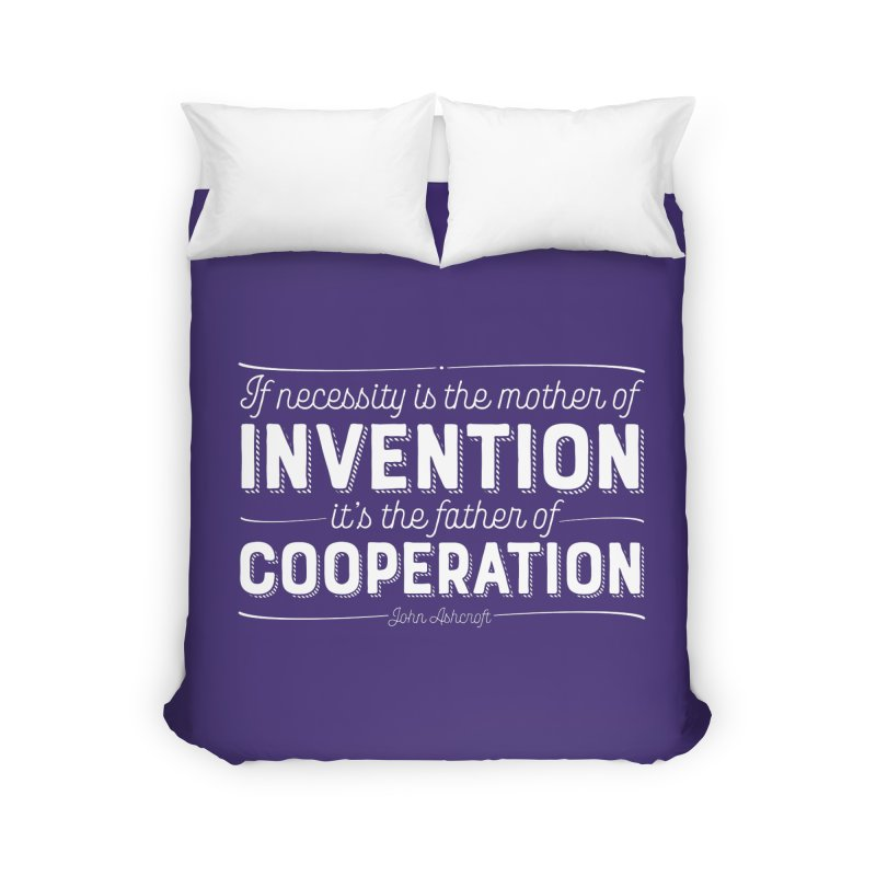 If necessity is the mother of invention... Home Duvet by Brett Jordan's Artist Shop