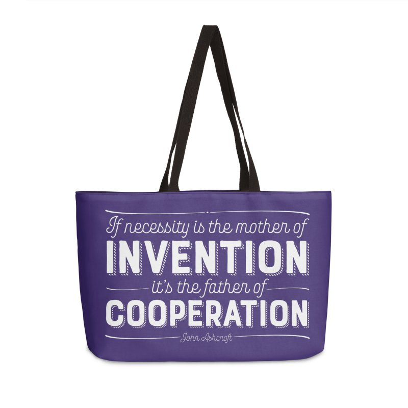 If necessity is the mother of invention... Accessories Weekender Bag Bag by Brett Jordan's Artist Shop