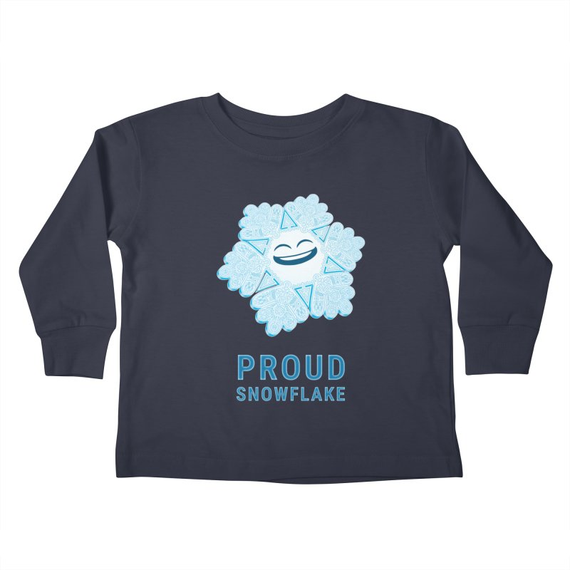 Proud Snowflake Kids Toddler Longsleeve T-Shirt by BRETT WISEMAN