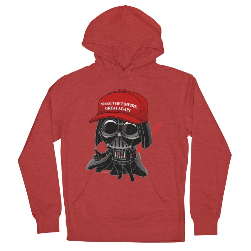 Make the Empire Great Again Women's Pullover Hoody by BRETT WISEMAN