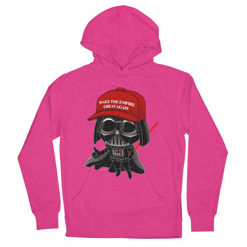 Make the Empire Great Again Women's French Terry Pullover Hoody by BRETT WISEMAN