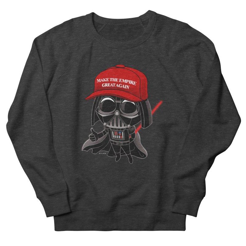 Make the Empire Great Again Women's French Terry Sweatshirt by BRETT WISEMAN