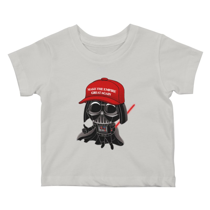 Make the Empire Great Again Kids Baby T-Shirt by BRETT WISEMAN