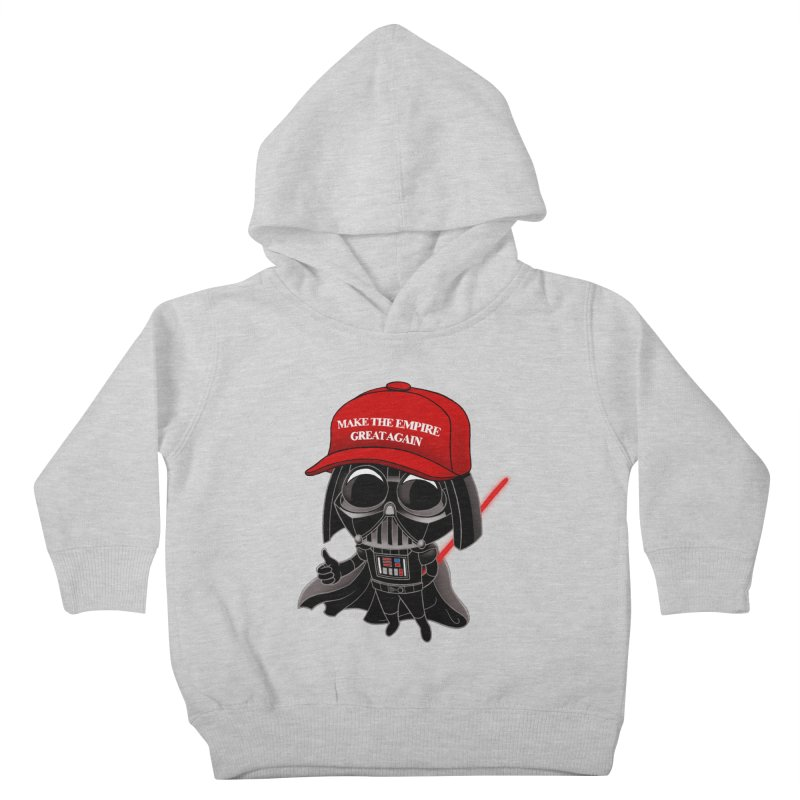 Make the Empire Great Again Kids Toddler Pullover Hoody by BRETT WISEMAN