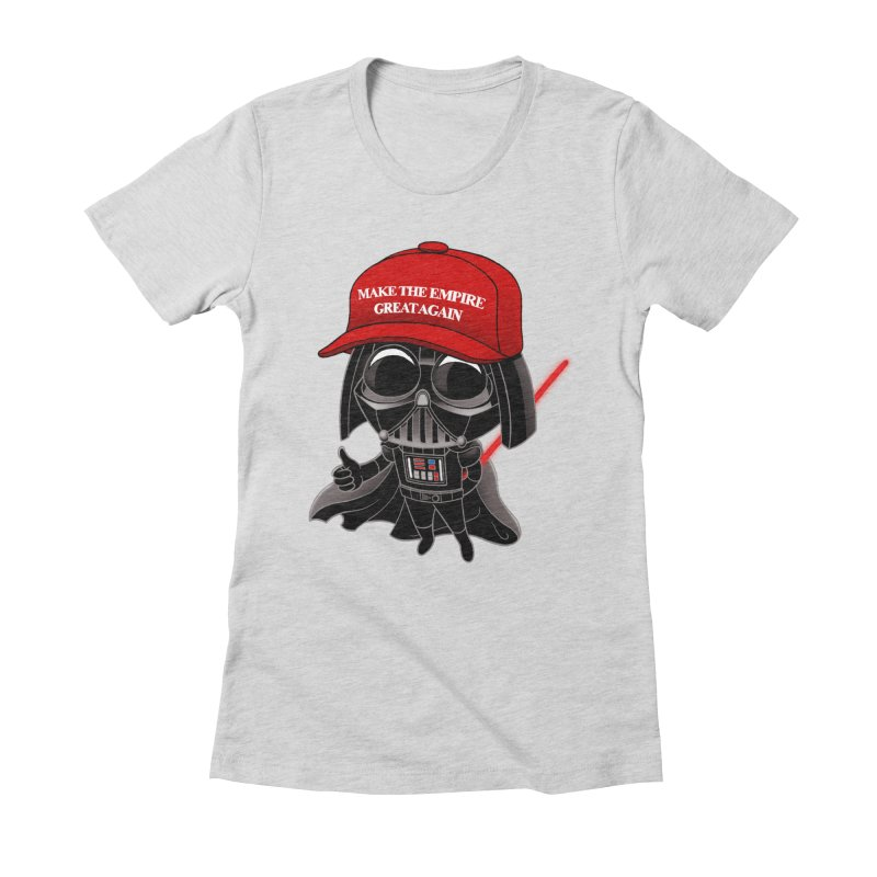 Make the Empire Great Again Women's T-Shirt by BRETT WISEMAN