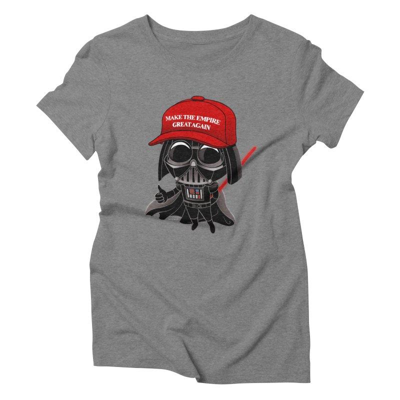 Make the Empire Great Again Women's Triblend T-Shirt by BRETT WISEMAN