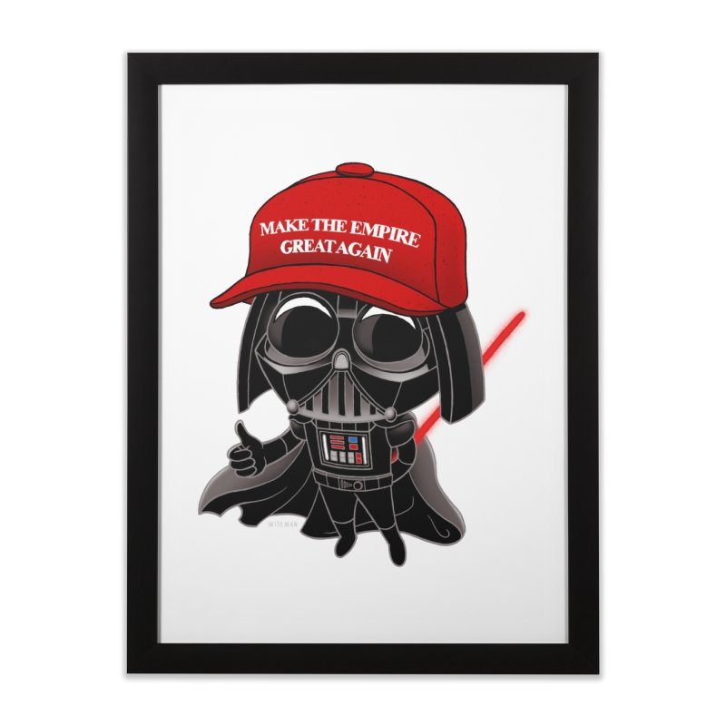 Make the Empire Great Again Home Framed Fine Art Print by BRETT WISEMAN