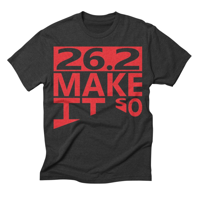 26.2 Make It So   by brianamccarthy's Artist Shop