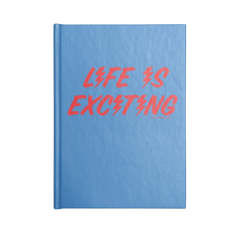 Life Is Exciting (Classic) Accessories Notebook by Smokey's Tangle