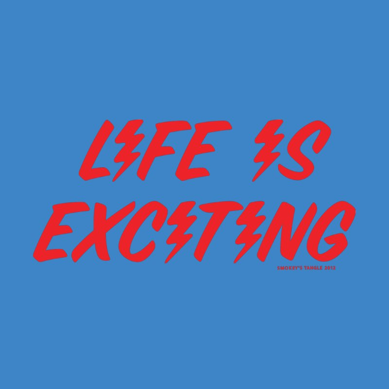 Life Is Exciting (Classic) Accessories Zip Pouch by Smokey's Tangle