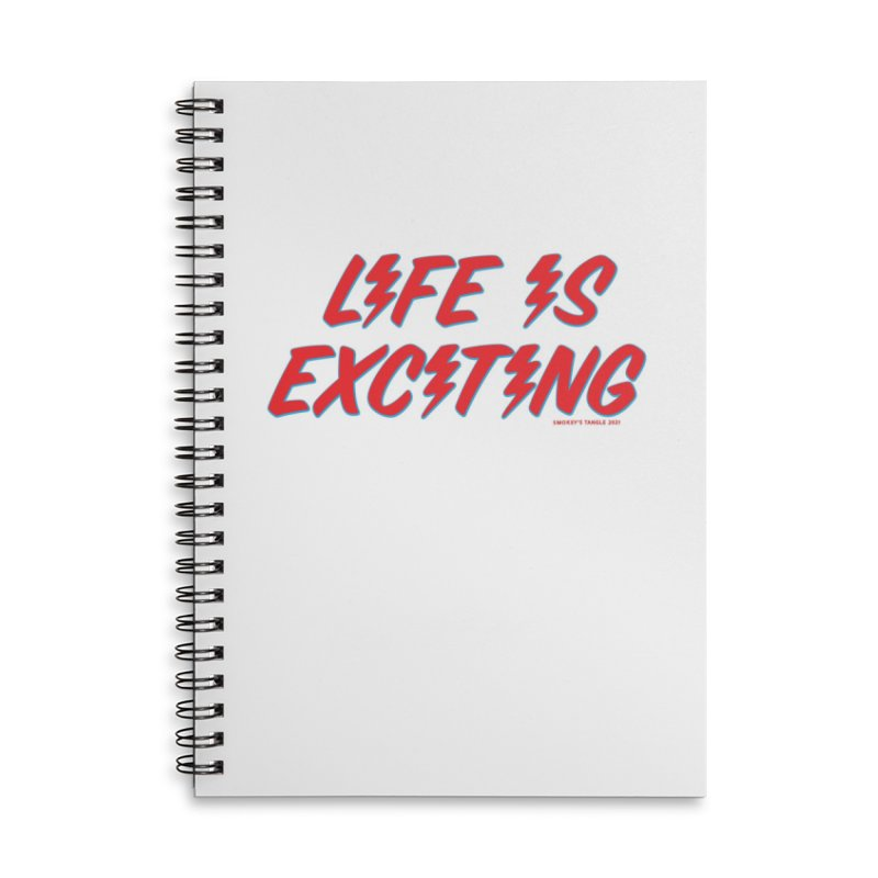 Life Is Exciting (Outline) Accessories Notebook by Smokey's Tangle