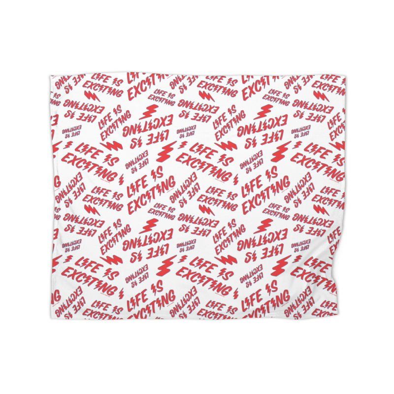 Life Is Exciting (Outline) [All Over Print] Home Blanket by Smokey's Tangle