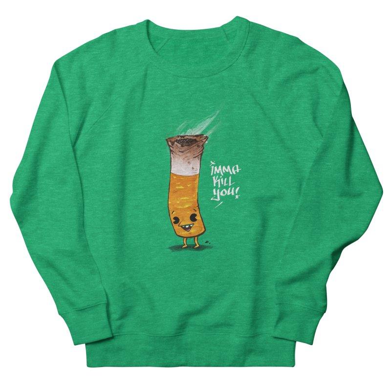 Smoke Em Women's Sweatshirt by Brian Cook