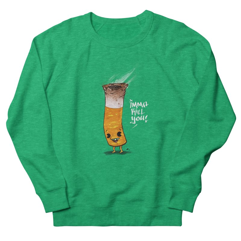 Smoke Em Men's Sweatshirt by Brian Cook