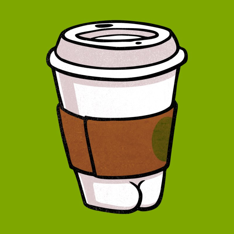 Coffee BUTT None  by Brian Cook
