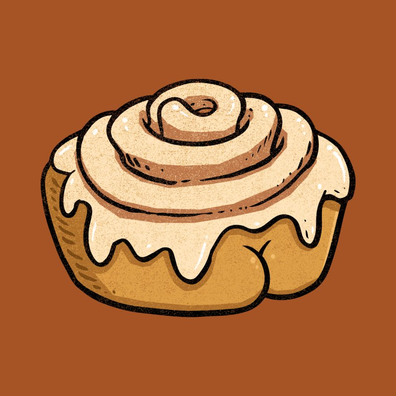 Cinnamon Roll BUTT   by Brian Cook
