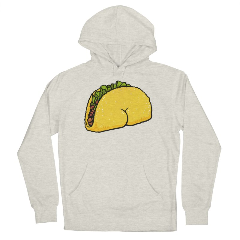 Butt on Taco Men's Pullover Hoody by Brian Cook