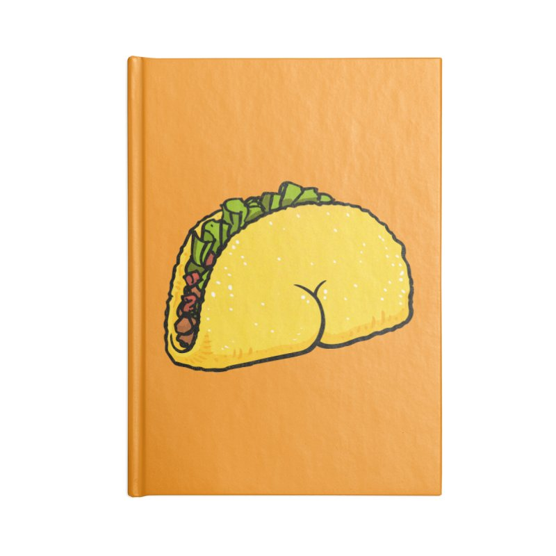 Butt on Taco Accessories Notebook by Brian Cook