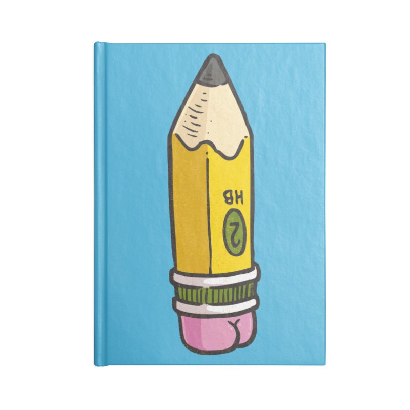 Butt on Pencil Accessories Notebook by Brian Cook
