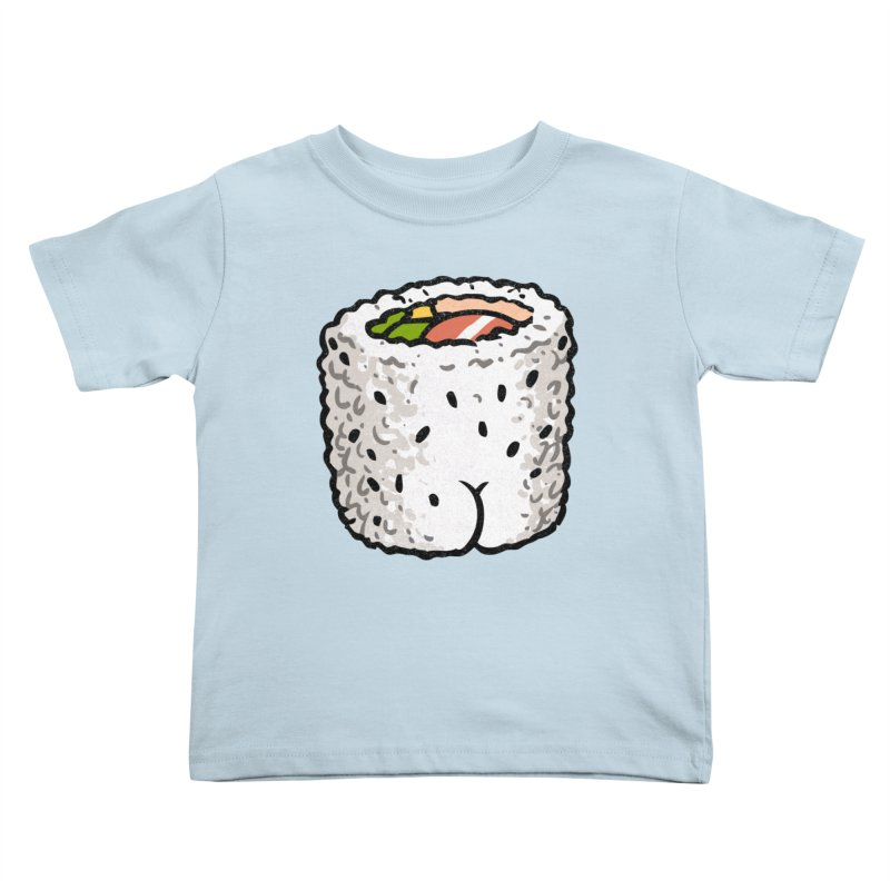 Sushi BUTT Kids Toddler T-Shirt by Brian Cook
