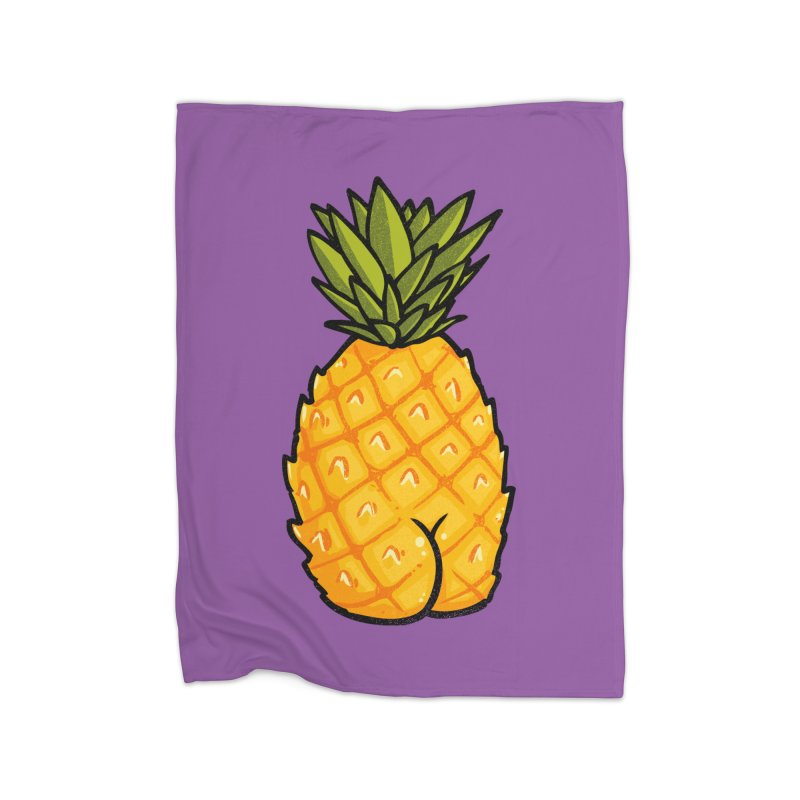 Pineapple BUTT Home Blanket by Brian Cook