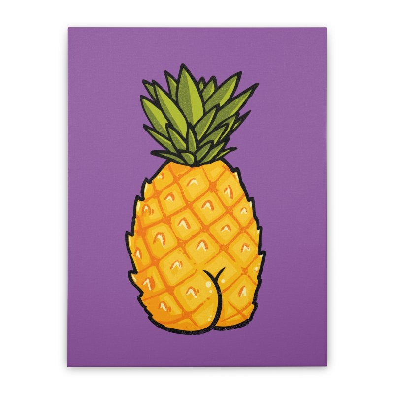 Pineapple BUTT Home Stretched Canvas by Brian Cook