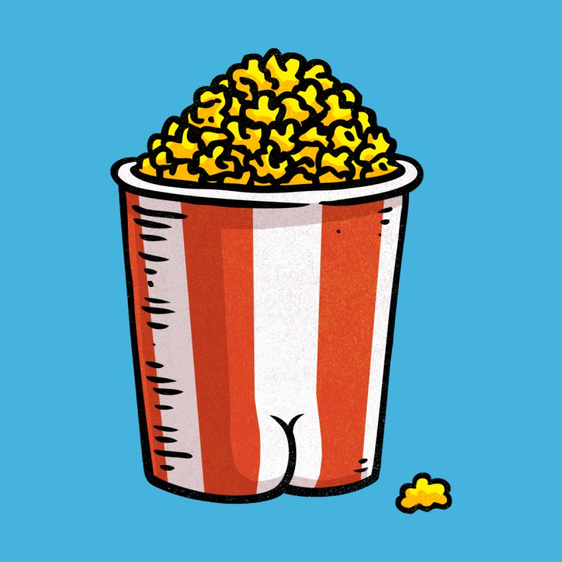 Popcorn BUTT by Brian Cook
