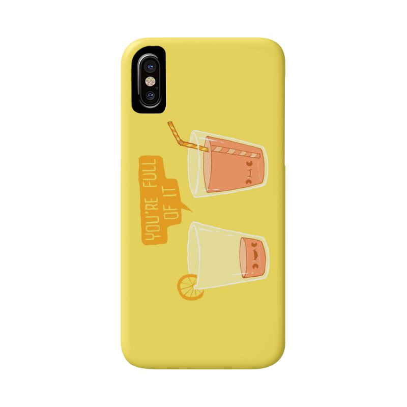 Full of It Accessories Phone Case by Brian Cook