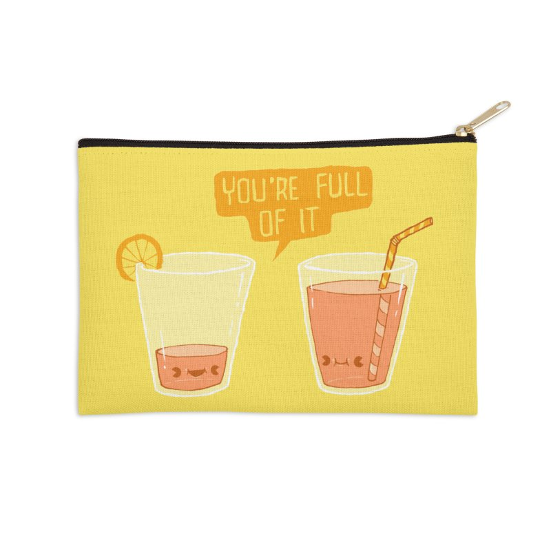 Full of It Accessories Zip Pouch by Brian Cook
