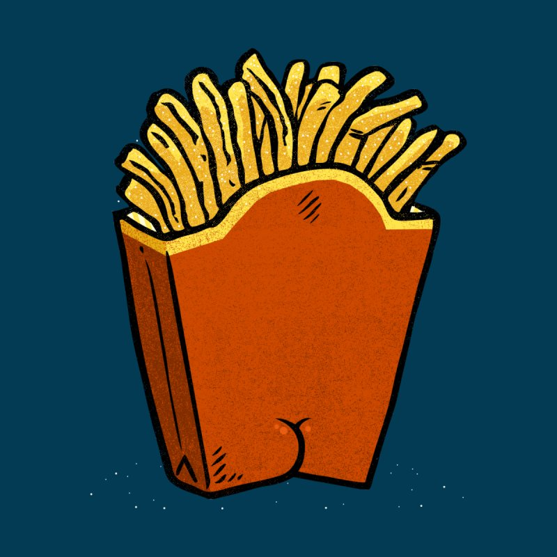 Fries Butt by Brian Cook