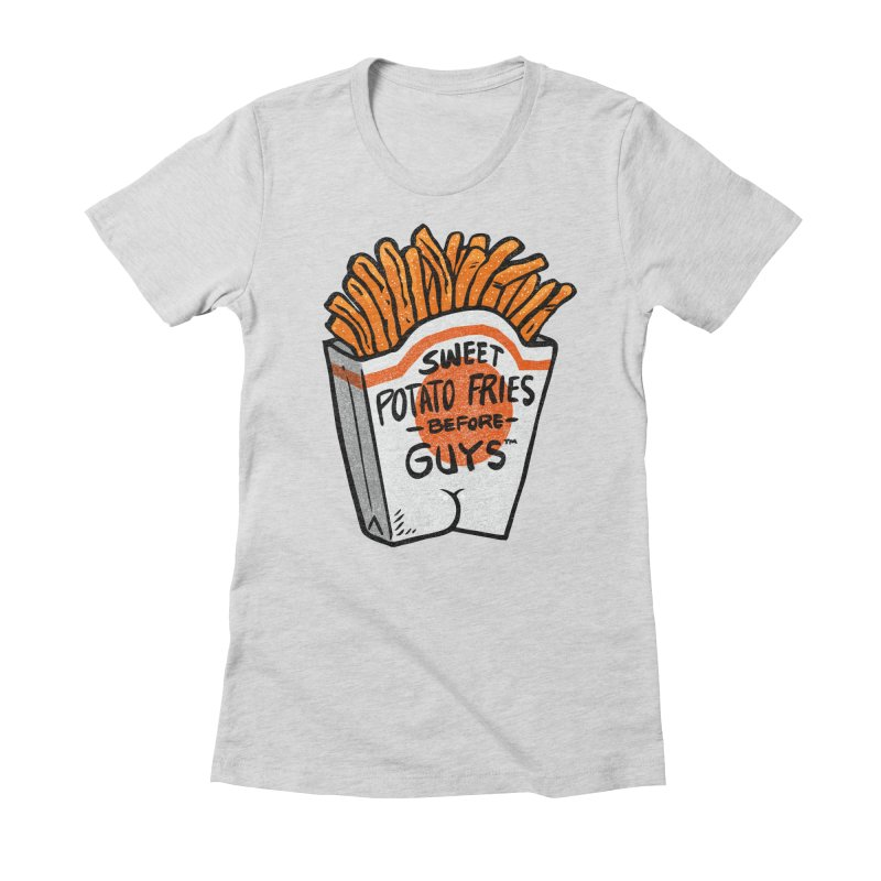 Sweet Potato Fries Before Guys Women's Fitted T-Shirt by Brian Cook