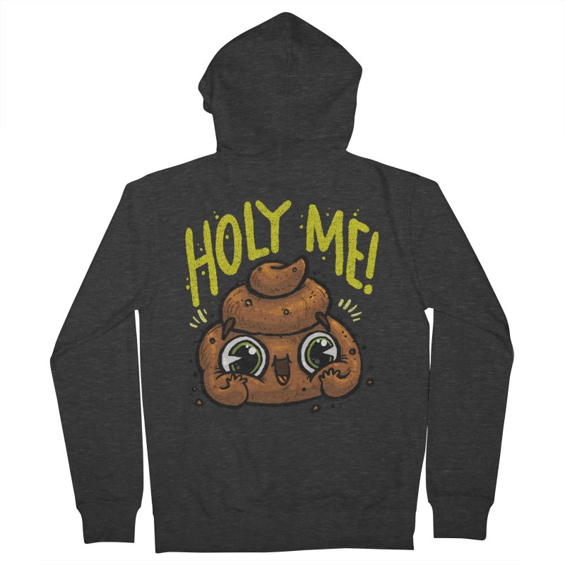 Holy Me! Women's Zip-Up Hoody by Brian Cook
