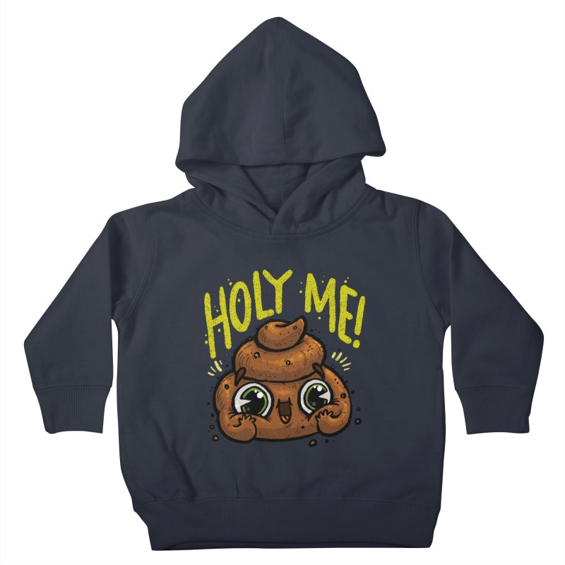 Holy Me! Kids Toddler Pullover Hoody by Brian Cook