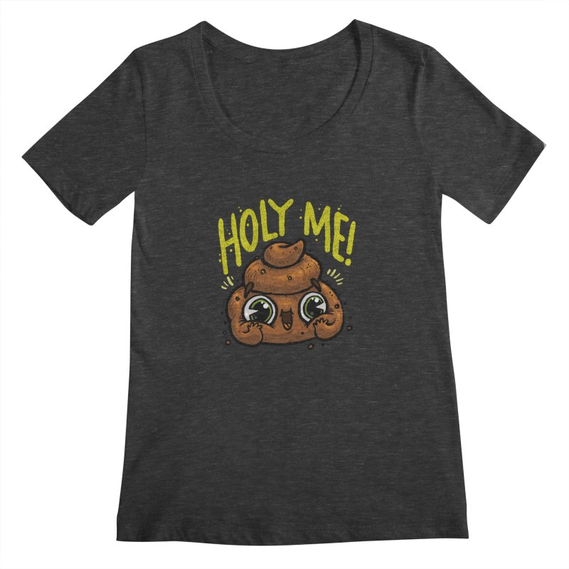 Holy Me! Women's Scoopneck by Brian Cook