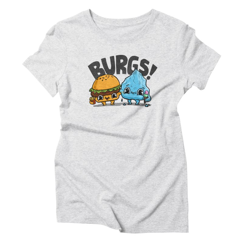 Burgs Bros! Women's Triblend T-Shirt by Brian Cook
