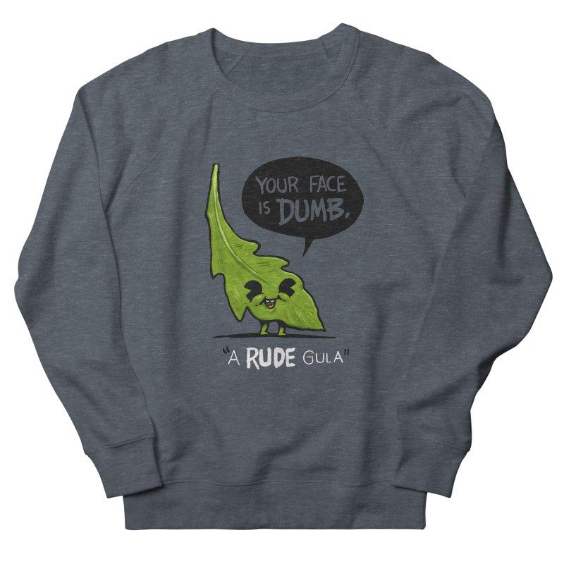 a-RUDE-gula Women's Sweatshirt by Brian Cook