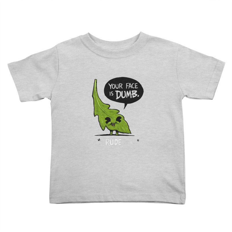 a-RUDE-gula Kids Toddler T-Shirt by Brian Cook