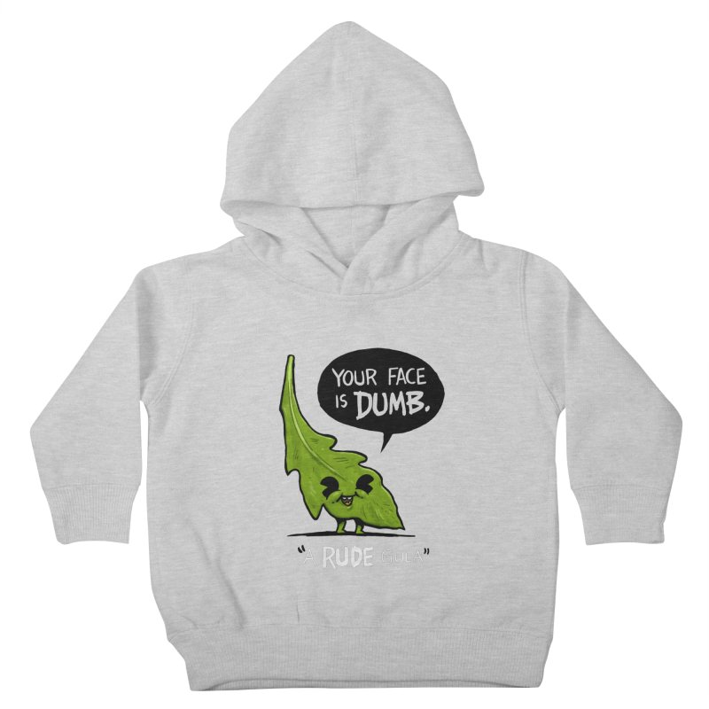 a-RUDE-gula Kids Toddler Pullover Hoody by Brian Cook