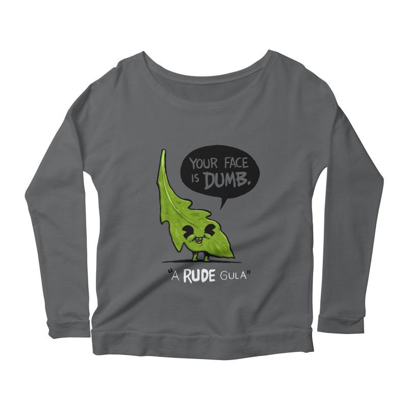 a-RUDE-gula Women's Scoop Neck Longsleeve T-Shirt by Brian Cook