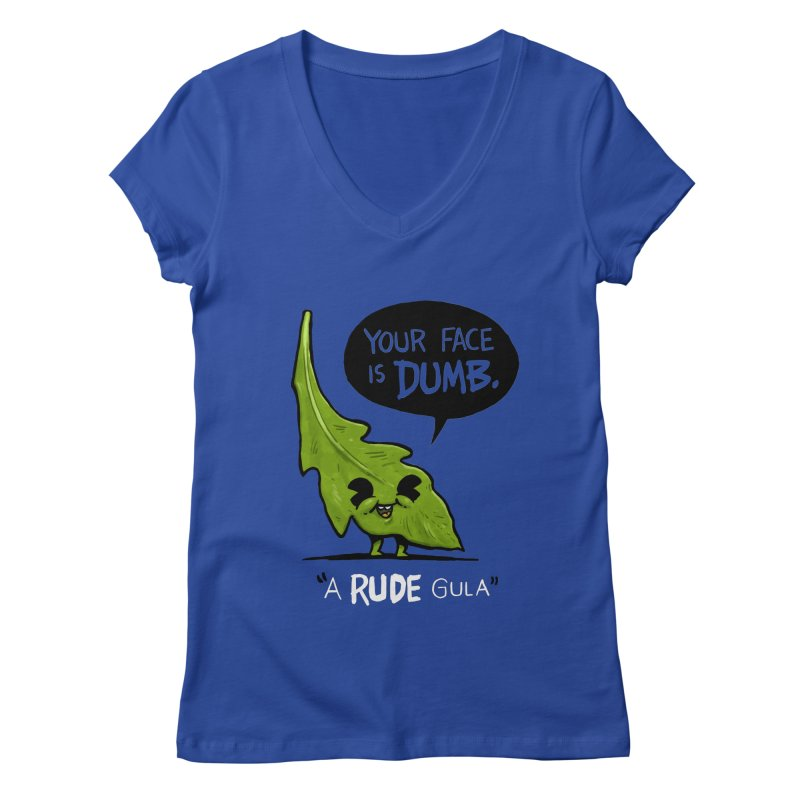 a-RUDE-gula Women's V-Neck by Brian Cook