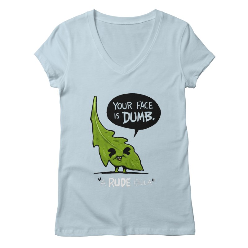 a-RUDE-gula Women's Regular V-Neck by Brian Cook