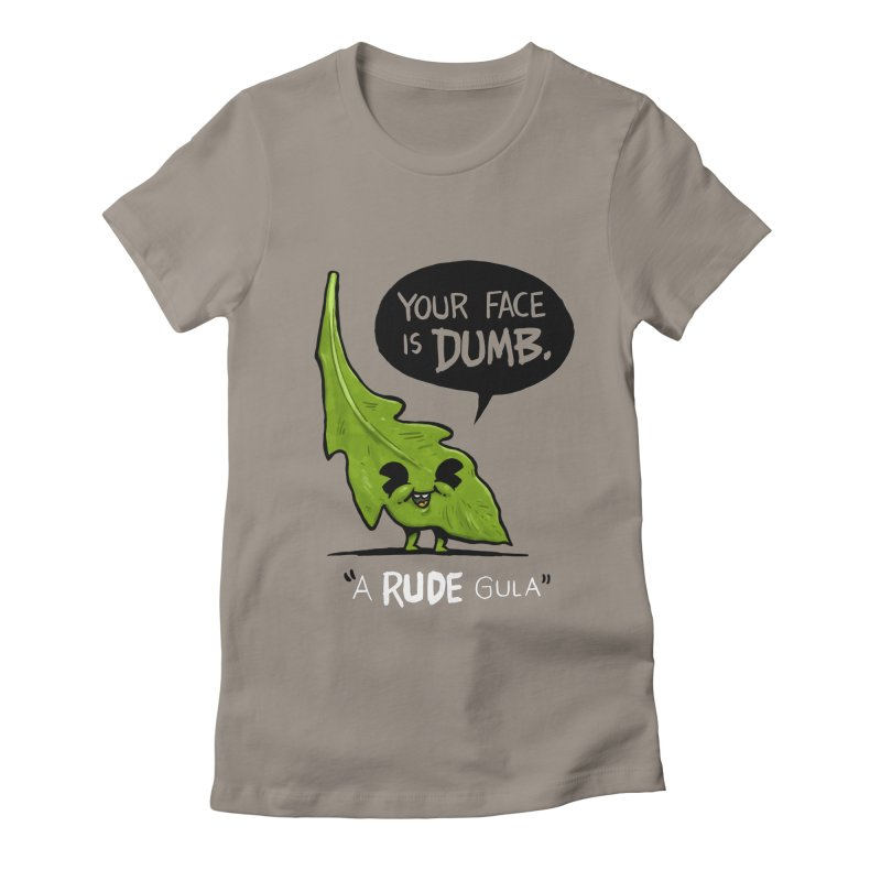 a-RUDE-gula Women's Fitted T-Shirt by Brian Cook