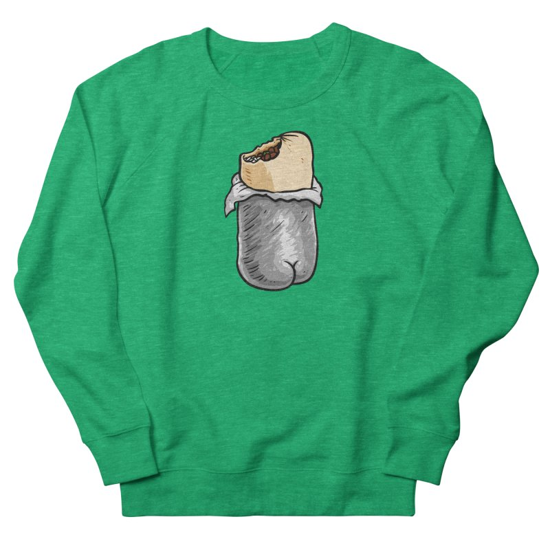 Burrito Butt (Buttrito) Women's French Terry Sweatshirt by Brian Cook